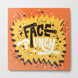 FACE PUNCH Metal Print