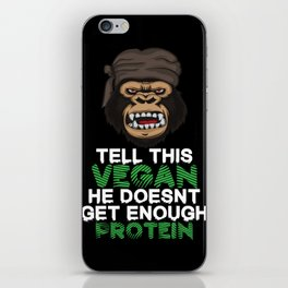 Tell This Vegan VEGANS herbivore vegetarian gorilla monkey chimpanzee diet iPhone Skin