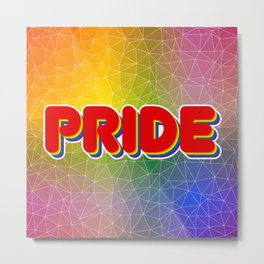 Pride Word with Triangulated Rainbow Background Metal Print