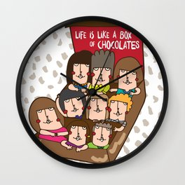 Life is like a box of choc Wall Clock