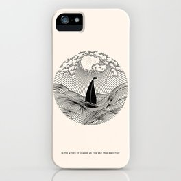 IN THE WAVES OF CHANGE WE FIND OUR TRUE DIRECTION iPhone Case
