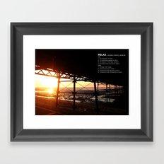 SUNSETS MAKE YOU RELAX Framed Art Print