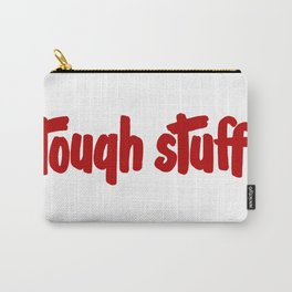 Tough stuff - vintage cute little text humor vintage typography Carry-All Pouch