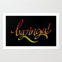 bazinga Art Prints featuring Bazinga! by Spooky Dooky