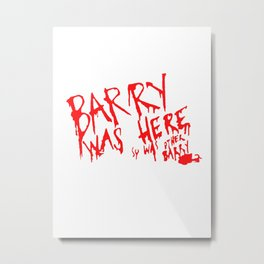Barry Was Here - Archer Metal Print