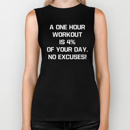 One Hour Workout Is Four Percent of Day Fitness Biker Tank