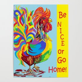Be Nice or Go Home! Poster