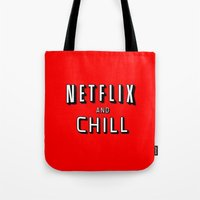 netflix Tote Bags featuring NETFLIX AND CHILL by I Love Decor