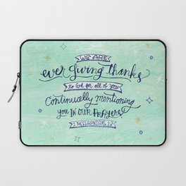 Prayer and Thankfulness: 1 Thessalonians 1:2 Laptop Sleeve
