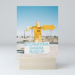 International Banana Museum Mini Art Print