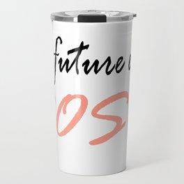 le future est rose (the future is female in french) Travel Mug