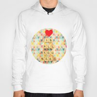all you need is love Hoodies featuring Love is All You Need by happeemonkee