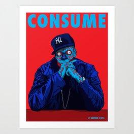 CONSUME - JAY Z Art Print