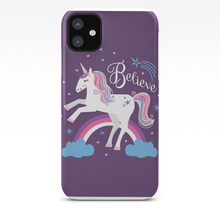 I Believe in Unicorns iPhone 11 case