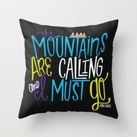 the mountains are calling Throw Pillows featuring Mountains Are Calling by Chelsea Herrick