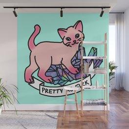 Pretty As Fuck Pink Cat Sassy Meme Tumblr Pastel Crystal Wall Mural