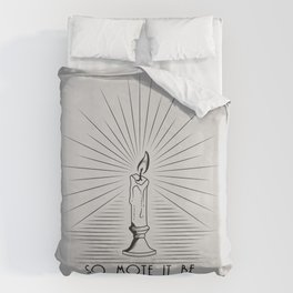 So Mote It Be (White Edition) Duvet Cover
