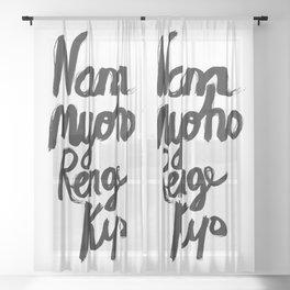 Nam Myoho Renge Kyo Sheer Curtain