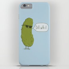 Dill with it iPhone 6s Plus Slim Case