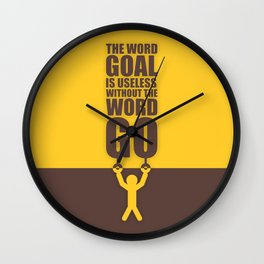 Lab No. 4 - The Word Goal Is Useless Without The Word Go Gym Inspirational Quotes Poster Wall Clock