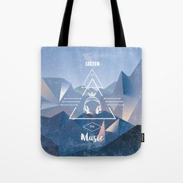 listen to the music Tote Bag