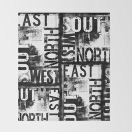 East South North West Black White Grunge Typography Throw Blanket