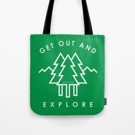 Get Out and Explore Tote Bag