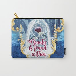 Fairytale - Beauty is found within Carry-All Pouch