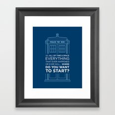 Doctor Who - TARDIS Where Do You Want to Start Framed Art Print