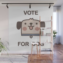Vote For Dog Wall Mural