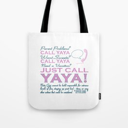Just call YAYA! Tote Bag