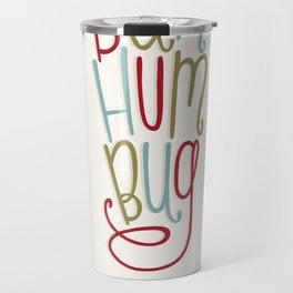 Bah Humbug! Travel Mug