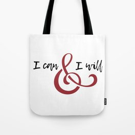 I can & will Tote Bag