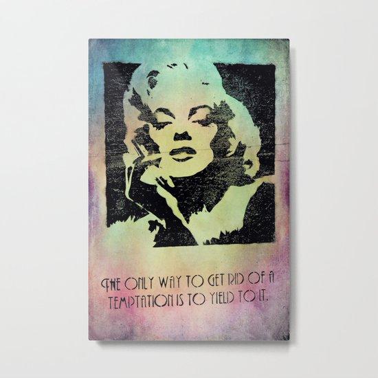 Marilyn Monroe says... Metal Print