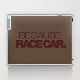 BECAUSE RACE CAR v7 HQvector Laptop & iPad Skin