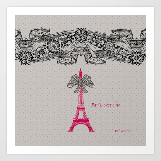 Paris c'est Chic ! Art Print