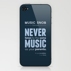 Never Listen to MORE of the Same Music — Music Snob Tip #128.5 iPhone & iPod Skin
