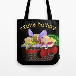 REALLY Exotic Butters Tote Bag