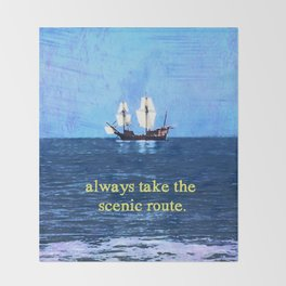 Always Take the Scenic Route Throw Blanket