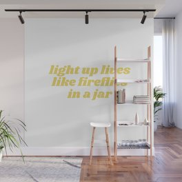light up lives Wall Mural
