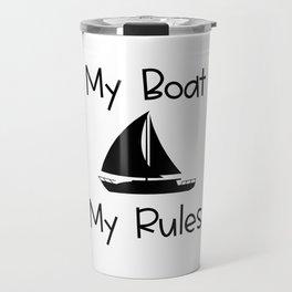 My Boat My Rules Lake and Ocean Travel Travel Mug
