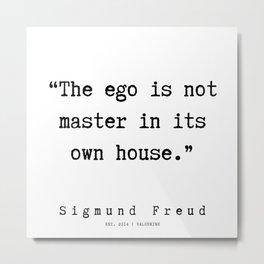 36    Sigmund Freud Quotes | 190926 Metal Print