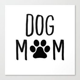 Dog Mom Paw Canvas Print