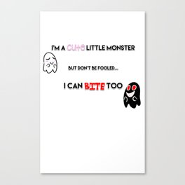 I'm a Monster Canvas Print
