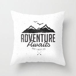 ADVENTURE AWAITS Throw Pillow