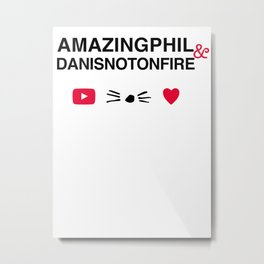 Amazingphil and danisnotonfire Metal Print