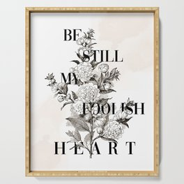 Foolish Heart Serving Tray