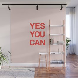 YES YOU CAN Wall Mural
