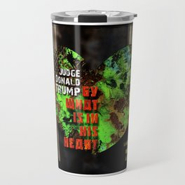 Judge Donald Trump .6 Travel Mug