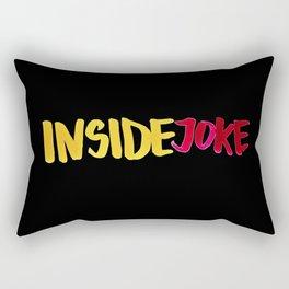 Inside Joke Rectangular Pillow
